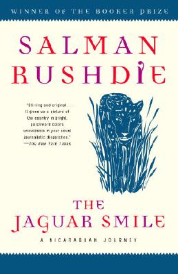 The Jaguar Smile By Rushdie, Salman